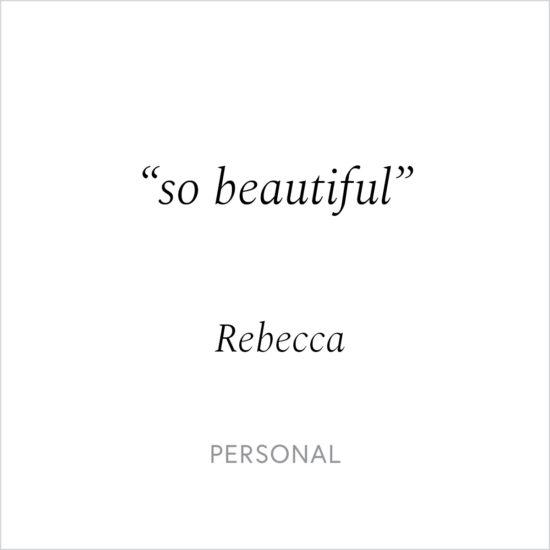 Kind Words - Rebecca
