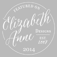 Featured on Elizabeth Ann Designs