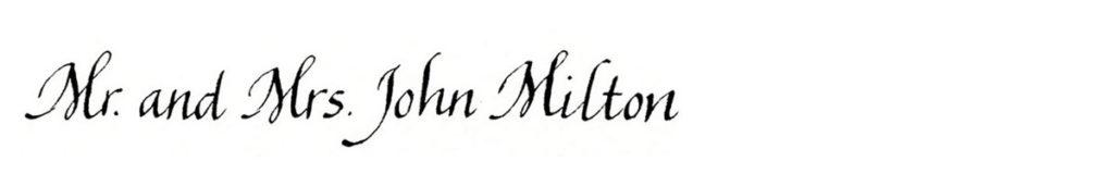 18. Style: Mr. and Mrs. John Milton (Chantal)